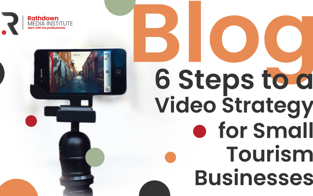 Six Video Basics For Small Tourism Businesses